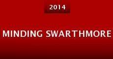 Película Minding Swarthmore