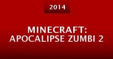 Película Minecraft: Apocalipse Zumbi 2