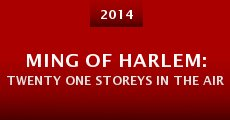 Película Ming of Harlem: Twenty One Storeys in the Air