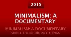 Película Minimalism: A Documentary