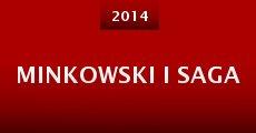 Película Minkowski I Saga