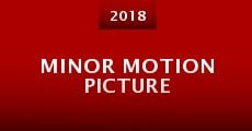 Minor Motion Picture (2015) stream