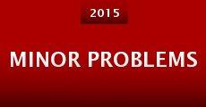 Minor Problems (2015) stream