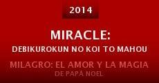 Película Miracle: Debikurokun no koi to mahou