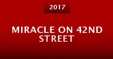 Miracle on 42nd Street (2015)