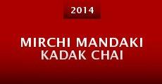 Mirchi Mandaki Kadak Chai (2014)