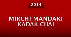 Mirchi Mandaki Kadak Chai (2014) stream
