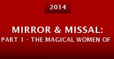 Mirror & Missal: Part 1 - The Magical Women of Echo Park (2014)