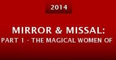 Mirror & Missal: Part 1 - The Magical Women of Echo Park (2014) stream