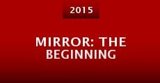 Mirror: The Beginning (2015)
