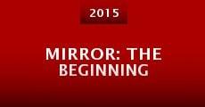 Mirror: The Beginning (2015) stream