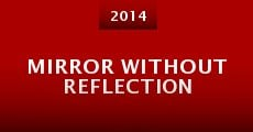 Película Mirror Without Reflection