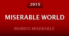 Miserable World (2015) stream