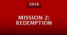 Película Mission 2: Redemption