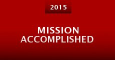 Mission Accomplished (2015)