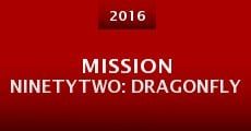 Mission NinetyTwo: Dragonfly (2014)
