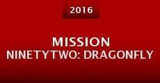 Mission NinetyTwo: Dragonfly (2014) stream
