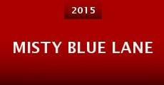 Película Misty Blue Lane