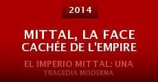Mittal, la face cachée de l'empire (2014) stream