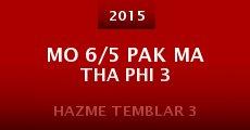 Mo 6/5 pak ma tha phi 3 (2015)