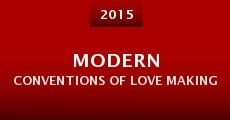 Modern Conventions of Love Making (2016)