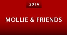 Mollie & Friends (2014)