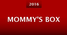 Mommy's Box (2015)