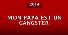 Película Mon papa est un gangster