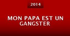 Mon papa est un gangster (2014) stream
