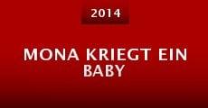 Mona kriegt ein Baby (2014) stream