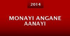 Película Monayi Angane Aanayi
