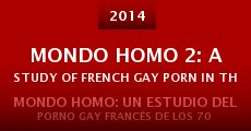 Película Mondo Homo 2: A Study of French Gay Porn in the '70s