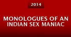 Monologues of an Indian Sex Maniac