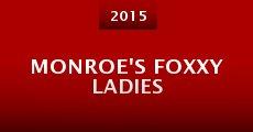 Película Monroe's Foxxy Ladies