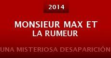 Película Monsieur Max et la rumeur