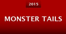 Monster Tails (2015) stream