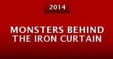 Película Monsters Behind the Iron Curtain