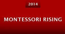 Montessori Rising (2014) stream