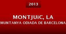 Montjuïc, la muntanya odiada de Barcelona (2013) stream