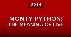 Monty Python: The Meaning of Live (2014)