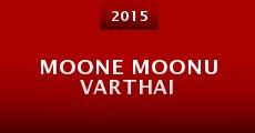 Película Moone Moonu Varthai