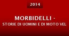 Película Morbidelli - storie di uomini e di moto veloci