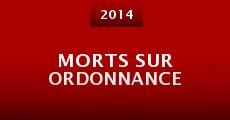 Morts sur ordonnance (2014) stream