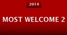 Most Welcome 2 (2014) stream