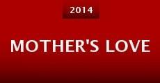 Mother's Love (2014) stream