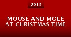 Mouse and Mole at Christmas Time (2013) stream