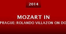Película Mozart in Prague: Rolando Villazon on Don Giovanni