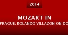 Mozart in Prague: Rolando Villazon on Don Giovanni (2014)