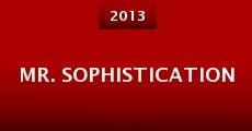 Mr. Sophistication (2013)