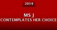 Ms J Contemplates Her Choice (2014) stream